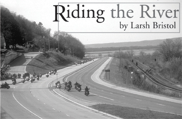 Photo: Riding the River, May 2004 by Larsh Bristol (Tapestry Magazine)